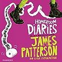 Homeroom Diaries Audiobook by James Patterson, Lisa Papademetriou Narrated by Lauren Fortgang