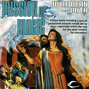 Mission of Magic: A Caithan Crusade, Book 2 | [Julie Dean Smith]