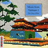 Music from Vietnam Vol. 2 - Hue Various