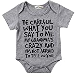 Baby Boy Girl Be Careful What You Say To Me My Grandmas Crazy Bodysuit (70 (0-6M), Gray)