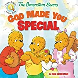The Berenstain Bears God Made You Special (Berenstain Bears: Living Lights: a Faith Story)