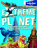 Extreme Planet Not for Parents