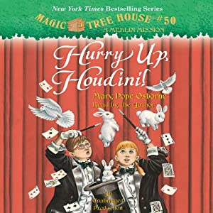 Hurry Up, Houdini!: Magic Tree House, Book 50 | [Mary Pope Osborne]