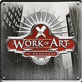 In Progress by Work of Art (2011-09-21)