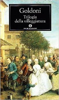 Trilogia Della Villeggiatura (Fiction, Poetry & Drama
