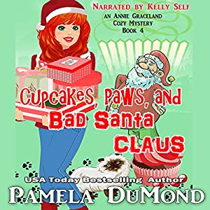 Cupcakes, Paws, and Bad Santa Claus (An Annie Graceland Cozy Mystery Book 4) Audiobook