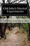 Old Jabes Marital Experiments