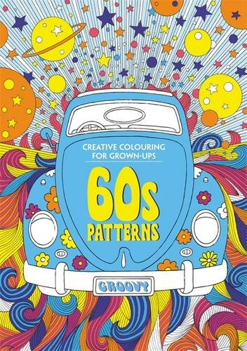 60s Patterns (Creative Colouring for Grownup)