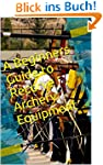 A Beginners Guide to Recurve Archery...