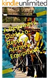A Beginners Guide to Recurve Archery Equipment (English Edition)