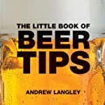 The Little Book of Beer Tips (Little...