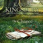 The Chance: A Novel   Karen Kingsbury