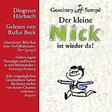 Der kleine Nick ist wieder da! | Livre audio Auteur(s) : René Goscinny Narrateur(s) : Rufus Beck
