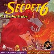 The Secret 6: #1 October 1934 | Robert J. Hogan, Will Murray (editor), Henry J. Gilcrist, John Stark, William Torrel