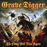 The Clans Will Rise Again Grave Digger