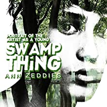 Portrait of the Artist as a Young Swamp Thing (       UNABRIDGED) by Ann Zeddies Narrated by Alex Blue Davis