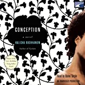 Conception | [Kalisha Buckhanon]