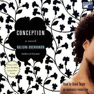 Conception   [Kalisha Buckhanon]