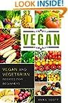 Vegan: Everyday Vegan and Vegetarian...