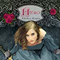 Hero Audiobook by Alethea Kontis Narrated by Katherine Kellgren