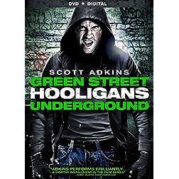 Green Street Hooligans: Underground