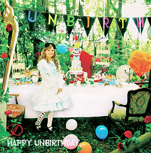 HAPPY UNBIRTHDAY(限定盤A-TYPE)