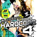 Various Artists Clubland Xtreme Hardcore 4
