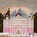 グランド・ブダペスト・ホテル オリジナル・サウンドトラック