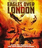 Eagles Over London [Blu-ray]