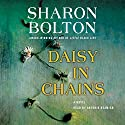 Daisy in Chains: A Novel Audiobook by Sharon Bolton Narrated by Antonia Beamish