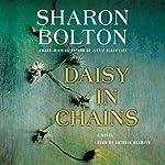 Daisy in Chains: A Novel | Sharon Bolton