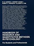 Handbook of Research and Quantitative Methods in Psychology: For Students and Professionals