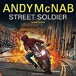 Street Soldier   Andy McNab