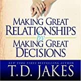 echange, troc T.D. Jakes - Making Great Relationships By Making Great