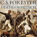 Death to the French | C. S. Forester