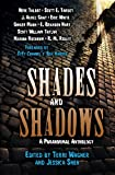 Shades and Shadows: A Paranormal Anthology