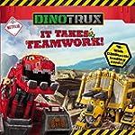 Dinotrux: It Takes Teamwork!
