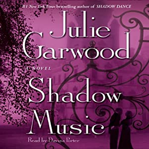 Shadow Music: A Novel | [Julie Garwood]