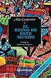 El reino de este mundo (Spanish Edition) (1490981578) by Carpentier, Alejo