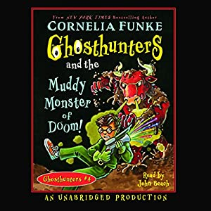 Ghosthunters and the Muddy Monster of Doom! Hörbuch