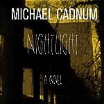 Nightlight: A Novel | Michael Cadnum