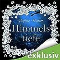 Himmelstiefe (Zauber der Elemente 1) (       ungekürzt) von Daphne Unruh Gesprochen von: Julia Stöpel