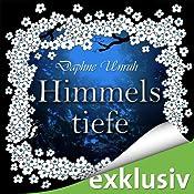 Himmelstiefe (Zauber der Elemente 1) | [Daphne Unruh]