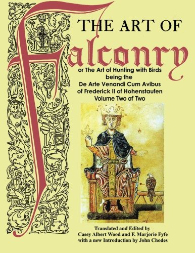The Art of Falconry - Volume Two