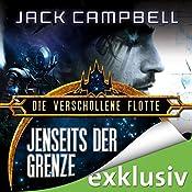 Jenseits der Grenze (Die Verschollene Flotte 7)   Jack Campbell