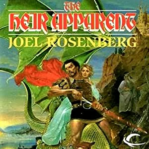 The Heir Apparent: Guardians of the Flame, Book 4 | [Joel Rosenberg]
