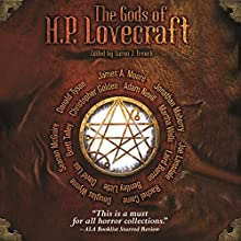 The Gods of H. P. Lovecraft | Livre audio Auteur(s) : Martha Wells, Jonathan Maberry, Seanan McGuire, James A Moore, Christopher Golden, David Liss, Joe Lansdale, Rachel Caine, Adam Neville, Laird Barron, Erin J French Narrateur(s) : David Stifel