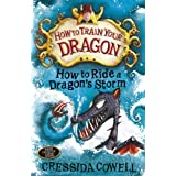 How To Train Your Dragon: How to Ride a Dragon's Stormby Cressida Cowell