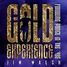 Gold Experience: Following Prince in the '90s Hörbuch von Jim Walsh Gesprochen von: Ron Butler