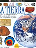 img - for La Tierra (DK Eyewitness Books) (Spanish Edition) book / textbook / text book